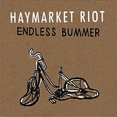 Play & Download Endless Bummer by Haymarket Riot | Napster