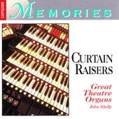 Curtain Raisers: Great Theatre Organs by John Shelly