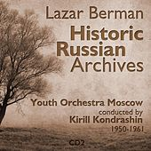 Lazar Berman - Historic Russian Archives (1950 - 1961), Volume 2 by Various Artists