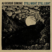 Play & Download Still Night, Still Light by Au Revoir Simone | Napster