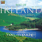 Play & Download Best of Ireland - 20 Songs & Tunes by Noel McLoughlin | Napster