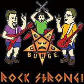 Rock Strong by Reverend Poky Bunge