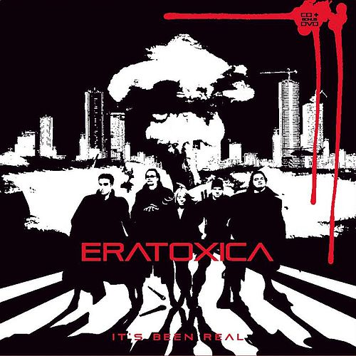 Play & Download It's Been Real by Eratoxica | Napster