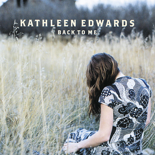 Play & Download Back To Me by Kathleen Edwards | Napster