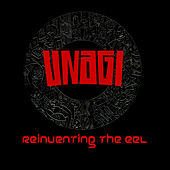 Play & Download Reinventing the Eel by Unagi | Napster