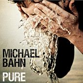 Play & Download Pure by Michael Bahn | Napster