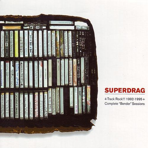4-Track Rock!!!1992-1995 + Complete 'Bender' Sessions by Superdrag