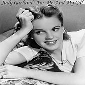 For Me And My Gal - Judy Garland by Judy Garland