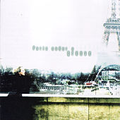 Play & Download Paris Under A Groove: Stylistique Vol. 1 by Various Artists | Napster