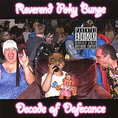 Decade of Defecance - (Reissue) by Reverend Poky Bunge