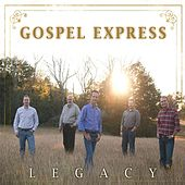 Legacy by The Gospel Express