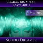 Gamma Binaural Beats 40hz (2 Hours) by Sound Dreamer
