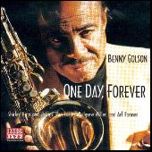 One Day, Forever by Benny Golson