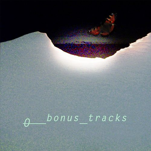 Bonus Tracks by O