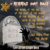 Live at the Triple Rock by Reverend Poky Bunge