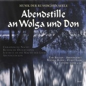 Abendstille an Wolga und Don by Various Artists