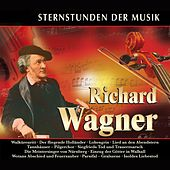 Sternstunden der Musik: Richard Wagner by Various Artists