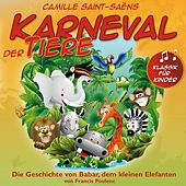 Klassik für Kinder: Karneval der Tiere by Various Artists