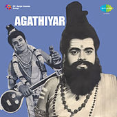 Agathiyar (Original Motion Picture Soundtrack) by Various Artists