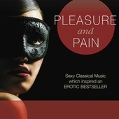 Pleasure and Pain by Various Artists