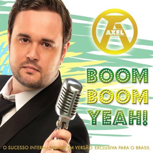 Boom Boom Yeah de Axel