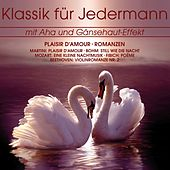 Klassik für Jedermann: Plaisir d'amour by Various Artists