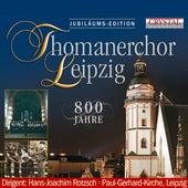 Thomanerchor Leipzig, 800 Jahre by Hans-Joachim Rotzsch