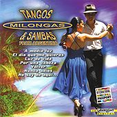 Tangos, Milongas & Sambas by Various Artists