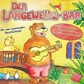 Der Langeweile Bär by Various Artists