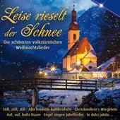 Leise rieselt der Schnee - Die schönsten volkstümlichen Weihnachtslieder by Various Artists