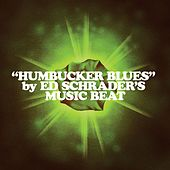 Humbucker Blues by Ed Schrader's Music Beat