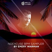 NoExcuse BPM Sampler by Emery Warman - EP by Various Artists