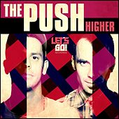 Higher by The Push
