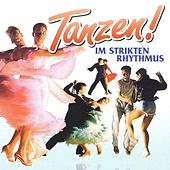 Tanzen im strikten Rhythmus by Various Artists