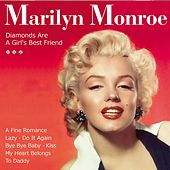 Diamonds Are a Girl's Best Friend by Marilyn Monroe