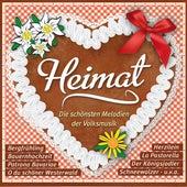 Heimat: Die schönsten Melodien der Volksmusik by Various Artists