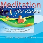 Meditation für Kinder by Various Artists