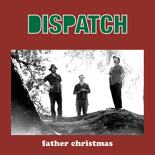 Father Christmas by Dispatch