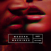 Hazy by Modern Machines