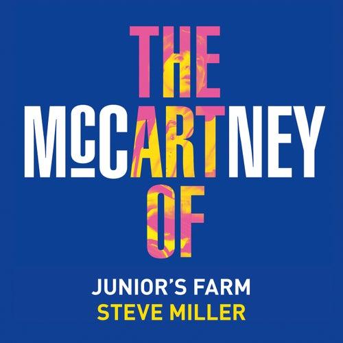 Junior's Farm by Steve Miller Band