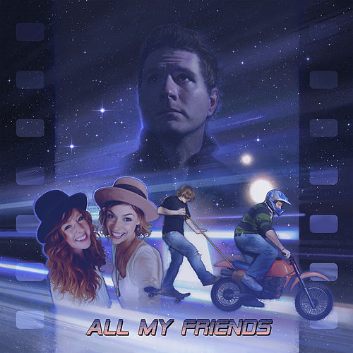 All My Friends by Owl City