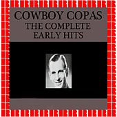 The Complete Early Hits by cowboy copas