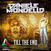Till the End by Daniele Mondello