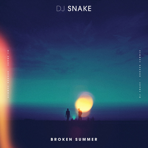 Broken Summer by DJ Snake