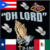 Oh Lord by D-Loc