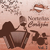 Norteñas de Corazón (Vol. 2) by Various Artists
