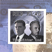 Play & Download The Bitter End by Red Flag | Napster
