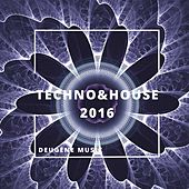Techno & House 2016 - EP by Various Artists