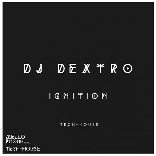 Ignition by DJ Dextro