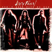 Play & Download Don't Mess with My Man [CD] by Lucy Pearl | Napster